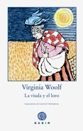 LA VIUDA Y EL LORO, Virginia Woolf